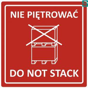 Nalepki Nie piętrować Do not stack 96 x 96mm