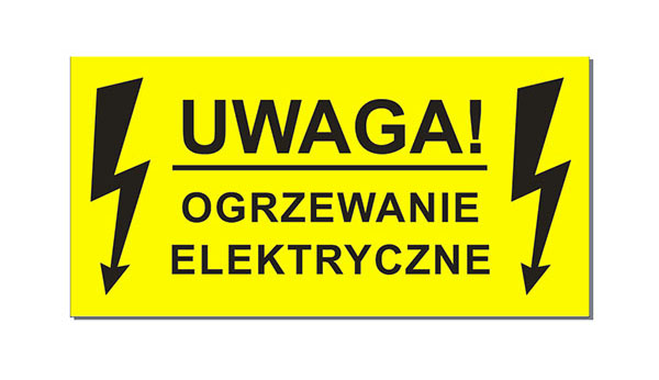 Naklejki Uwaga! Ogrzewanie Elektryczne